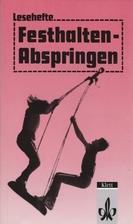 Festhalten, Abspringen by Rainer Siegle