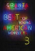 Granta 139: Best of Young American Novelists…