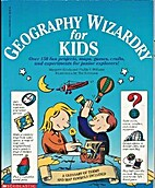 Geography Wizardry for Kids by Margaret…