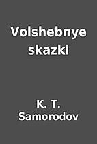 Volshebnye skazki by K. T. Samorodov