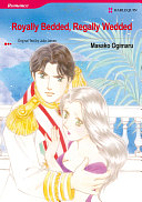 Royally Bedded, Regally Wedded [Manga] by…