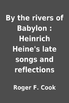 By the rivers of Babylon : Heinrich…