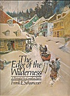 Edge of the Wilderness: Portrait of the…