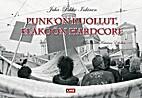 Punk on kuollut, eläköön hardcore by…