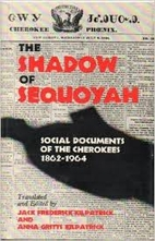 The Shadow of Sequoyah: Social Documents of…