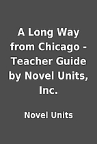 A Long Way from Chicago - Teacher Guide by…