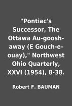 Pontiac's Successor, The Ottawa…
