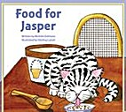 Food for Jasper by Michele Dufresne