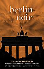 Berlin Noir (Akashic Noir) by Thomas…