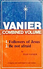 VANIER COMBINED VOLUME Followers of Jesus be…