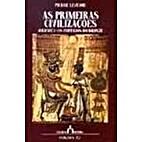 As primeiras civilizaĐcÄoes by Pierre…