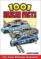 1001 NASCAR Facts: Cars, Tracks, Milestones,…