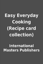 Easy Everyday Cooking (Recipe card…