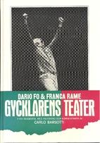 Gycklarens teater : fyra skådespel by Dario…
