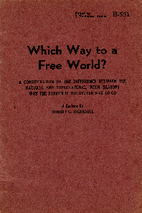 Which Way to a Free World?: A Consideration…