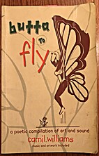 Butta To Fly : a Poetic Compilation of Art…