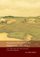 Megalithic research in the Netherlands,…
