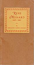 Rene Menard, 1605-1661 by Alexander McGinn…