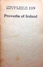 Proverbs of Ireland (Little Blue Book No.…