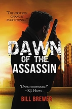 Dawn of the Assassin : The Assassin Series,…