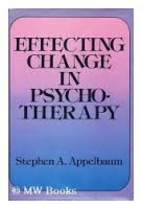 Effecting Change in Psychotherapy by Stephen…