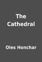 The Cathedral by Oles Honchar