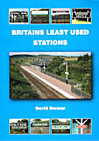 Britains Least Used Stations by David Brewer