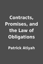 Contracts, Promises, and the Law of…
