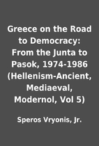 Greece on the Road to Democracy: From the…