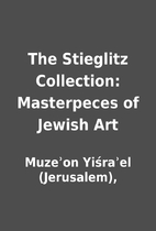The Stieglitz Collection: Masterpeces of…
