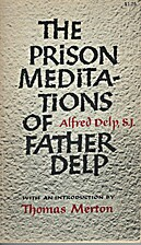 The Prison Meditations of Father Delp by Fr.…