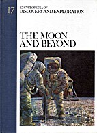 The Moon and Beyond- Encyclopedia Of…
