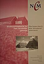 Cultuurhistorie in het landelijk gebied : de…
