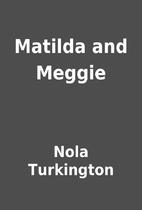 Matilda and Meggie by Nola Turkington