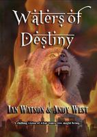 Waters of Destiny by Ian Watson