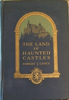 The Land of Haunted Castles by Robert J.…