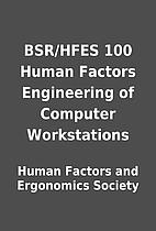 BSR/HFES 100 Human Factors Engineering of…