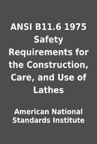ANSI B11.6 1975 Safety Requirements for the…