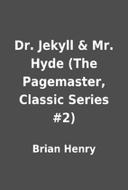 Dr. Jekyll & Mr. Hyde (The Pagemaster,…