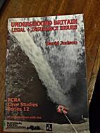 Underground Britain: Legal and Insurance…
