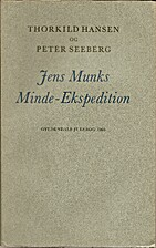 Jens Munks Minde-Ekspedition by Thorkild…