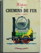 Histoire des chemins de fer racontée à la…