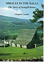 Miracle in the Dales: The Story of Scargill…