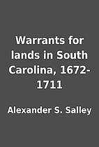 Warrants for lands in South Carolina,…