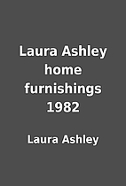 Laura Ashley home furnishings 1982 by Laura…