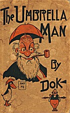The Umbrella Man by Dok and me by J.R…