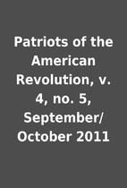 Patriots of the American Revolution, v. 4,…