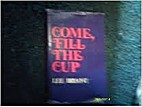 Come, fill the cup by Lee Bryant