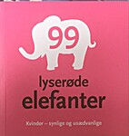 99 lyserøde elefanter : kvinder -…