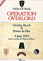 Operation Overlord: Omaha Beach and Pointe…